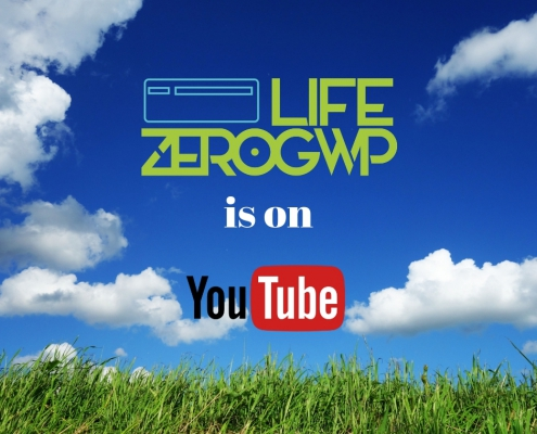LIFE ZEROGWP is on YouTube